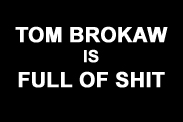 "thumbnail of ""Tom Brokaw is Full of Shit"" t-shirt"