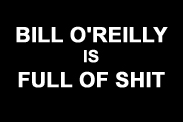 "thumbnail of ""Bill O'Reilly is Full of Shit"" t-shirt"