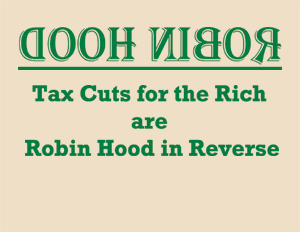 """Tax Cuts for the Rich are Robin Hood in Reverse"" t-shirt"
