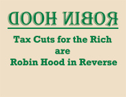 "thumbnail of ""Tax Cuts for the Rich are Robin Hood in Reverse"" t-shirt"